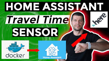 Home Assistant in Docker + Travel Time sensor and Automation