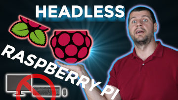 How to setup a raspberry pi without Monitor or Keyboard
