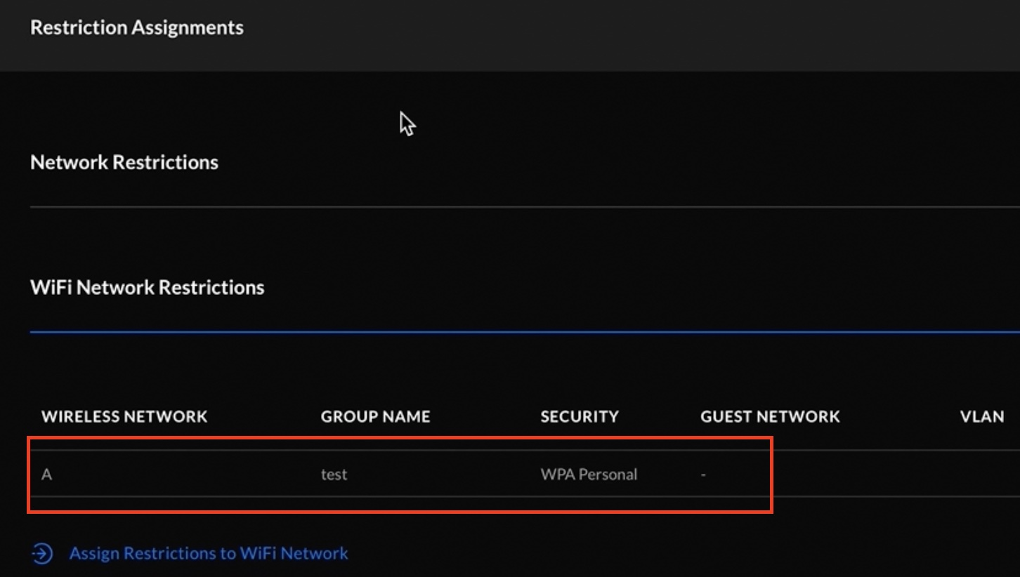 Assigned restriction group to a wireless network.