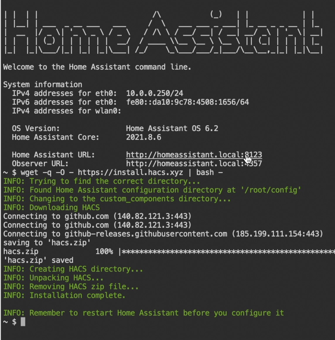 Successful installation of HACS in Home Assistant OS or Supervised using the SSH console.