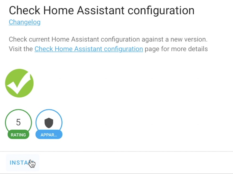 Install Check Home Assistant configuration add-on to safely Update Home Assistant later.
